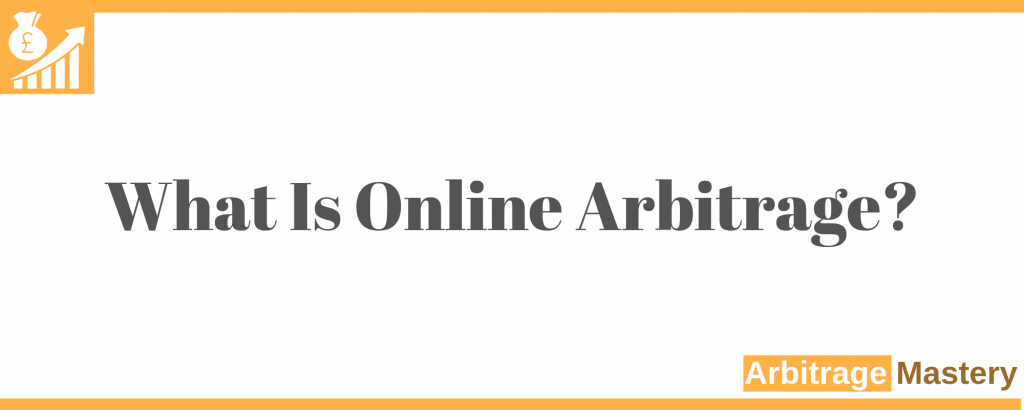 What is online arbitrage? Online arbitrage deals FBA.